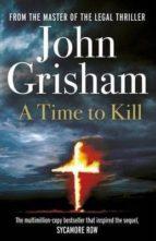 time kill john grisham 9780099590750