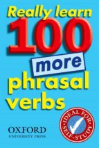 really learn more 100 phrasal verbs 9780194317450
