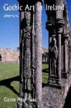 Gothic art in ireland 1169-1550 PDF DJVU 978-0300094350