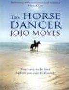 the horse dancer-jojo moyes-9780340961650