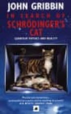 in search of schrodinger s cat: quantum physics and reality-john gribbin-9780552125550