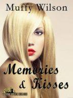 memories and kisses (ebook) muffy wilson 9780992455750