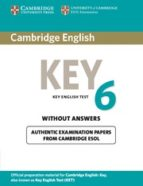 cambridge english key 6. student's book without answers 9781107606050