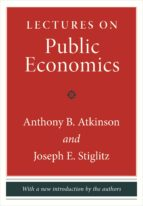 lectures on public economics (ebook)-anthony b. atkinson-joseph e. stiglitz-9781400866250