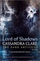 lord of shadows (the dark artifices 2) cassandra clare 9781471116650