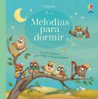 libros sonoros: melodias para dormir , 5 nanas clásicas para relajar a los pequeñines sam taplin 9781474931250
