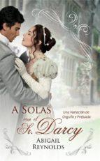 a solas con el sr. darcy (ebook)-abigail reynolds-9781507125250