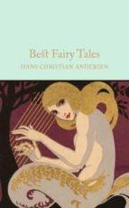 best fairy tales by hans christian andersen hans christian andersen 9781509826650