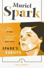 spark s europe collection muriel spark 9781782117650