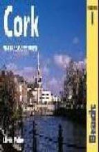 El libro de Cork (mini guides bradt) autor LINDA FALLON TXT!