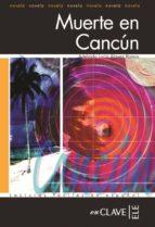 muerte en cancun (lecturas faciles en español)-9782090341850