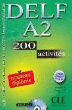 delf a2: 200 activites (le nouvel entrainez vous) (incluye audio  cd) richard lescure emmanuelle gadet pauline vey 9782090352450