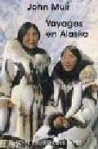 voyage en alaska john muir 9782228903950