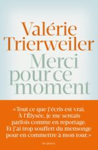 merci pour ce moment-valerie trierweiler-9782352043850