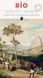 rio: insolita y secreta-manoel almeida e silva-marcio roiter-thomas jonglez-9782361951450