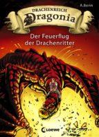 drachenreich dragonia 2 - der feuerflug der drachenritter (ebook)-a. benn-9783732011650