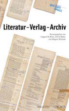 LITERATUR - VERLAG - ARCHIV