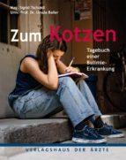 zum kotzen (ebook) mag. sigrid tschiedl univ. prof. dr. ursula bailer 9783990520550