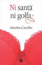 ni santa ni golfa (ebook)-martha carrillo perea-9786070707650
