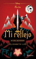 mulan. mi reflejo (ebook)-elizabeth lim-9786070752650