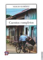 cuentos completos-sergio ramirez-9786071617750