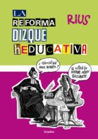 la reforma dizque heducativa (ebook)-9786073129350