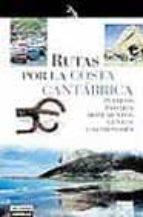 rutas por la costa cantabrica-guillermo esain-9788403501850