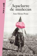 aquelarre de muñecas (ebook)-ana elena pena-9788403518650