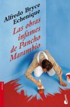 las obras infames de pancho marambio alfredo bryce echenique 9788408085850