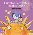 cuentos para antes de despertar-nunila lopez salamero-myriam cameros sierra-9788408110750
