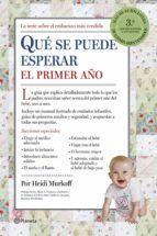 qué se puede esperar el primer año (ebook) heidi murkoff sharon mazel 9788408124450