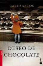 deseo de chocolate care santos 9788408140450