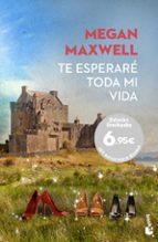 te esperaré toda mi vida-megan maxwell-9788408156550