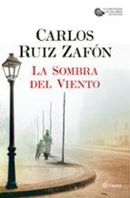 la sombra del viento (serie el cementerio de los libros olvidados 1) carlos ruiz zafon 9788408163350
