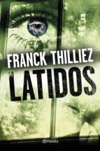 latidos franck thilliez 9788408173250