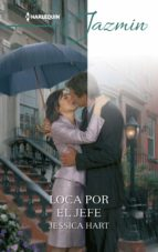 loca por el jefe (ebook)-jessica hart-9788413074450