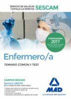 enfermero/a del servicio de salud de castilla la mancha (sescam). temario comun y test 9788414203750