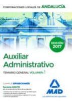 auxiliar administrativo de corporaciones locales de andalucía. temario general volumen 1 9788414206850