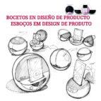 bocetos en diseño de producto 9788415227250