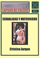 sexualidad y maternidad cristina jarque 9788415352150