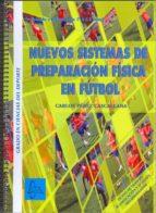nuevos sistemas preparacion fisica en futbol infantil-carlos cascallana perez-martinez-9788415475750