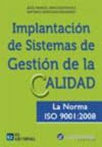 implantación de un sistema de gestión de la calidad (ebook)-jose manuel sanchez rivero-9788415781950