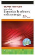 manual de diagnosticos de enfermeria medicoquirurgica (13ª ed.) (brunner y suddarth) janice l. hinkle 9788416004850
