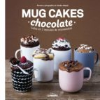 mug cakes chocolate: listos en 2 minutos de microondas-sandra mahut-9788416177950