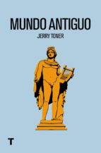 mundo antiguo-jerry toner-9788416354450