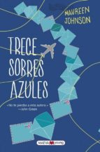trece sobres azules maureen johnson 9788416363650