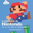 la historia de nintendo: mas de 125 años de entretenimiento-uxio perez rodriguez-9788416436750