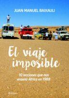 el viaje imposible juan manuel baixauli 9788416489350