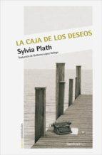 la caja de los deseos-sylvia plath-9788416830350