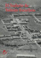 el sudario de tafetán escarlata (ebook)-carlos corvinos gracia-9788417029050